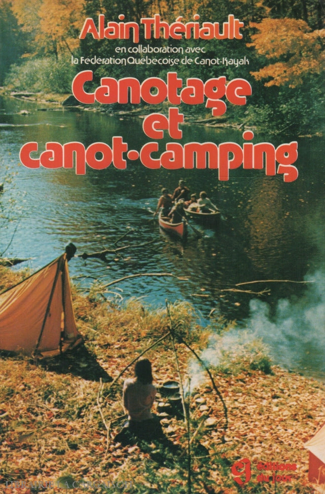 Theriault Alain. Canotage Et Canot-Camping Doccasion - Acceptable Livre