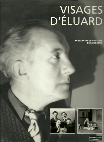 ELUARD, PAUL. Visages d'Éluard. Photographies.