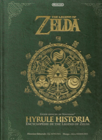 The Legend of Zelda. Guide officiel de Nintendo. Hyrule Historia. Encyclopédie de The Legend of Zelda.