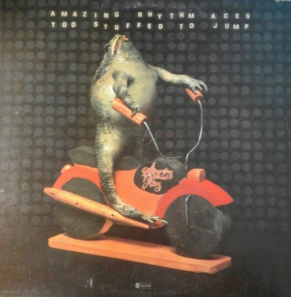 The Amazing Rhythm Aces : Too Stuffed To Jump (LP, Album)