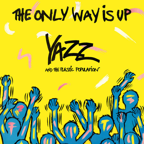 "Yazz And The Plastic Population : The Only Way Is Up (12"")"