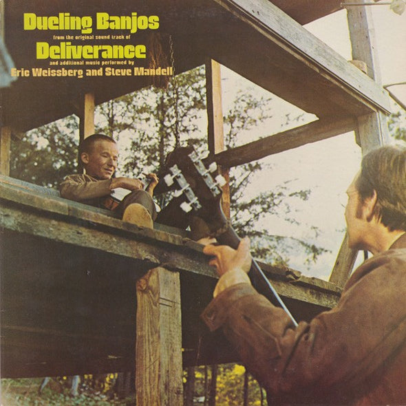 Eric Weissberg And Steve Mandell : Dueling Banjos From The Original Motion Picture Soundtrack Deliverance And Additional Music (LP, Album, Comp)