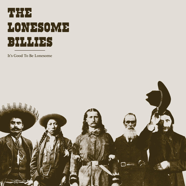 "The Lonesome Billies : It's Good To Be Lonesome (12"", Album)"
