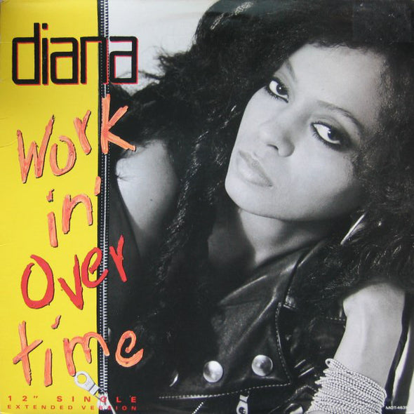 "Diana Ross : Workin' Overtime (12"", Glo)"