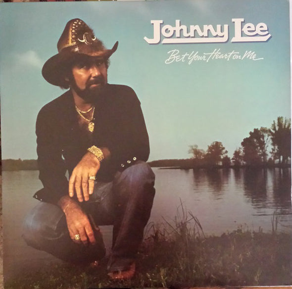 Johnny Lee (3) : Bet Your Heart On Me (LP, Album)
