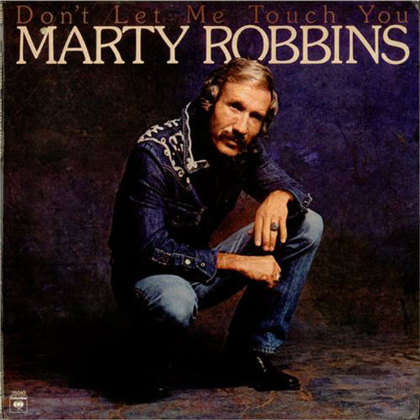 Marty Robbins : Don't Let Me Touch You (LP)