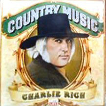 Charlie Rich : Country Music (LP, Album, Comp)