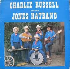 Charlie Russell And The Jones Hatband : Charlie Russell And The Jones Hatband (LP)