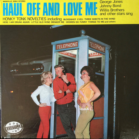 Various : Haul Off And Love Me (LP, Comp)