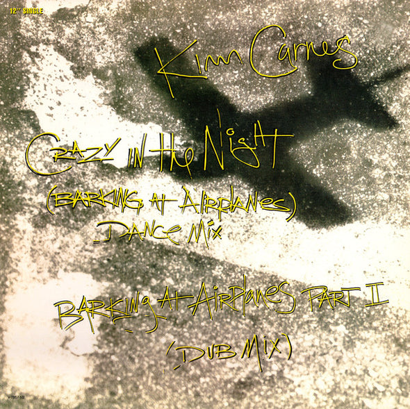 "Kim Carnes : Crazy In The Night (Barking At Airplanes) (12"", Single)"