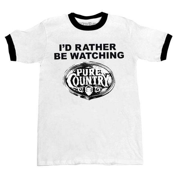 Rather Be Watching Pure Country Unisex Ringer Tee