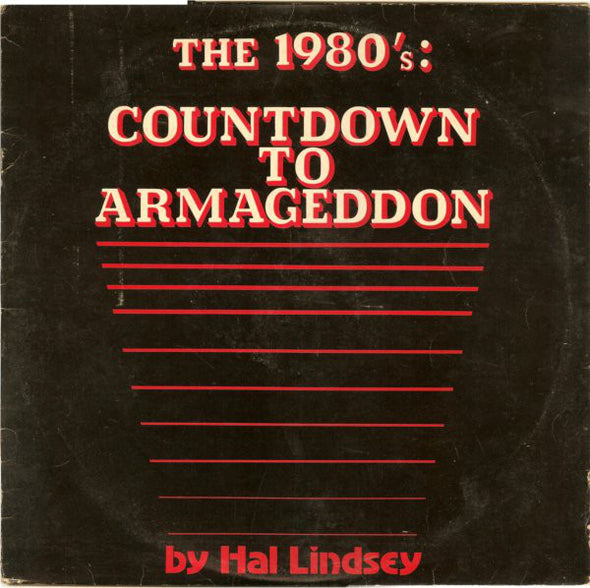 Hal Lindsey : The 1980's: Countdown To Armageddon (LP)