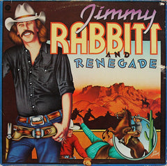 Jimmy Rabbitt And Renegade : Jimmy Rabbitt And Renegade (LP, Album)