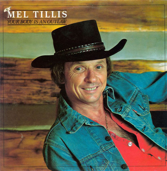 Mel Tillis And The Statesiders (2) : Your Body Is An Outlaw (LP, Album, Spe)