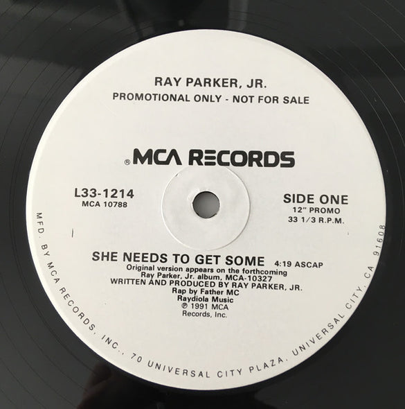 "Ray Parker Jr. : She Needs To Get Some (12"", Promo)"