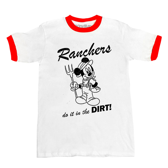 Ranchers Do It In The Dirt Unisex Ringer Tee