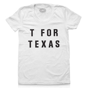 T For Texas Tee by Vinyl Ranch