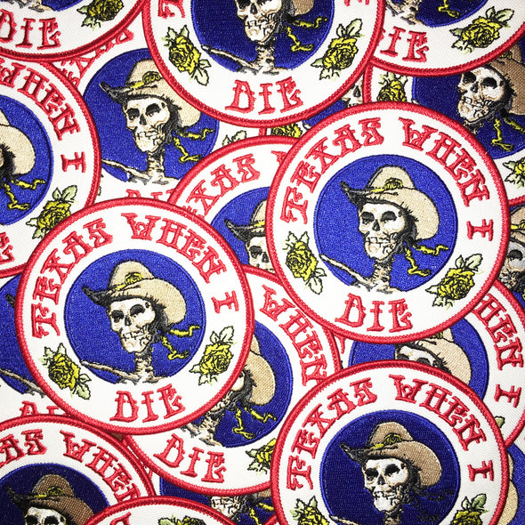 Texas When I Die patch by Vinyl Ranch