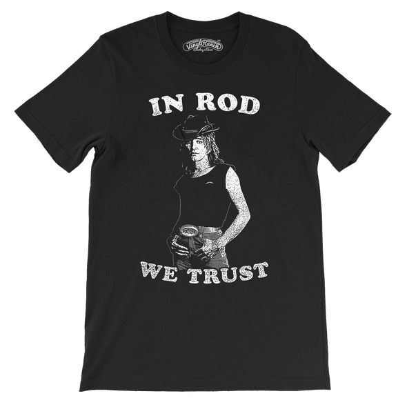 In Rod We Trust Black Unisex Tee