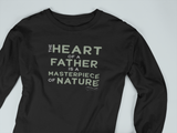 The heart of a father is the masterpiece of nature. +Prevost Abbe