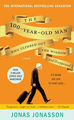 The Hundred-Year-Old Man Who Climbed Out of the Window and Disappeared book cover