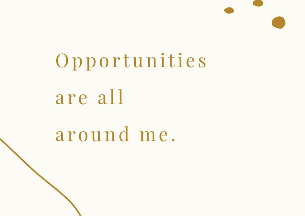 Wealth affirmation cards - Opportunities are all around me