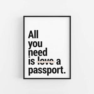 """All You Need"" - Printable Travel Quote"