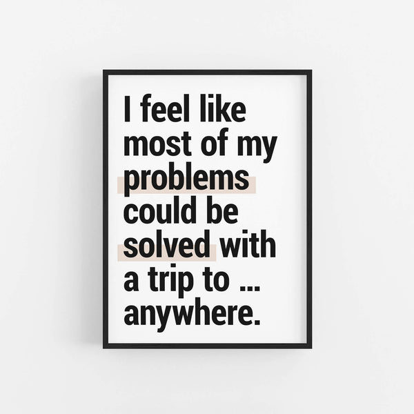 """Trip To ... Anywhere""  - Printable Travel Quote"