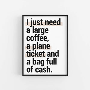 """I Just Need"" - Printable Travel Quote"