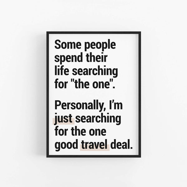 """The One"" - Printable Travel Quote"