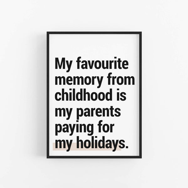 """Childhood Memory"" - Printable Travel Quote"