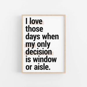 """Window Or Aisle"" - Printable Travel Quote"