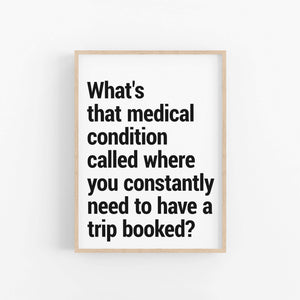 """Medical Condition"" - Printable Travel Quote"