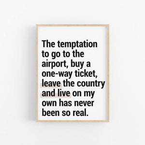 """The Temptation To Go"" - Printable Travel Quote"