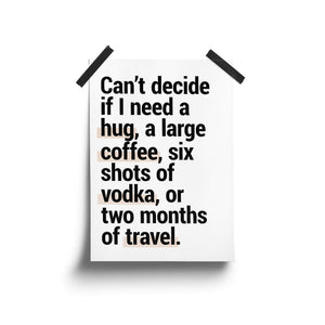 """Can't Decide"" - Printable Travel Quote"