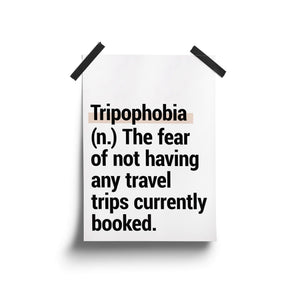 """Tripophobia"" - Printable Travel Quote"