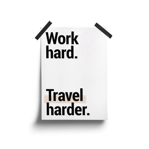 """Work Hard. Travel Harder"" - Printable Travel Quote"