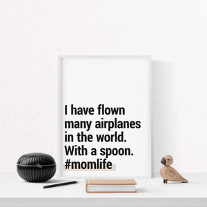 "#momlife ""Airplane Spoon"" - Printable Travel Quote"