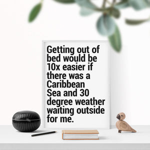 """Getting Out of Bed"" - Printable Travel Quote"