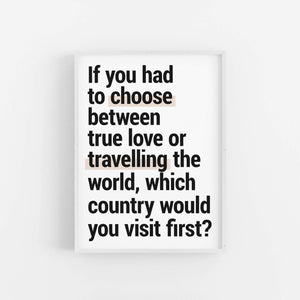 """True Love"" - Printable Travel Quote"