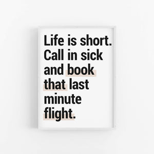 """Life Is Short"" - Printable Travel Quote"