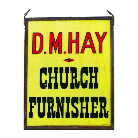 Our DM Hay original metal shop sign from 1955