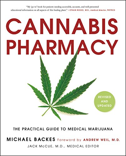Cannabis Pharmacy The Practical Guide to Medical Marijuana - Book
