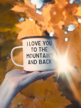 Load image into Gallery viewer, Mountain Mug