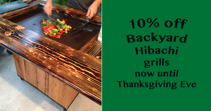10 % off Backyard Hibachi for the Holidays