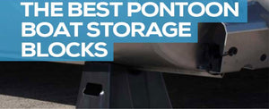 Pontoon Boat Storage Blocks and Stands