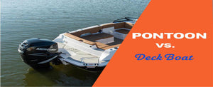 Deck Boats vs. Pontoons: How They Compare for 2020