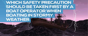 Which Safety Precaution Should be Taken First in Stormy Weather?