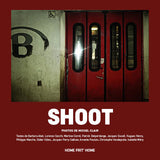 "Livre ""SHOOT"" de Michel Clair (photographies), Ed. Home Frit' Home"