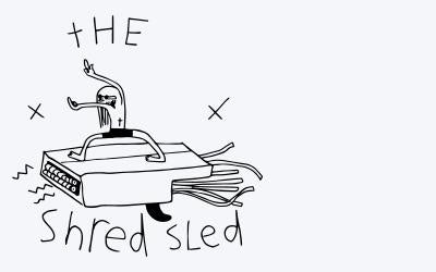 Shred Sled